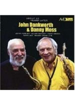Dankworth, John And Moss, Danny - About 42 Years Later (Music CD)