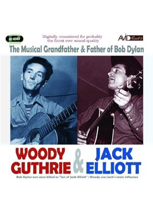 Woody Guthrie And Jack Elliott - The Musical Grandfather And Father Of Bob Dylan