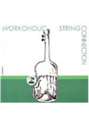 String Connection - Workoholic (Music CD)