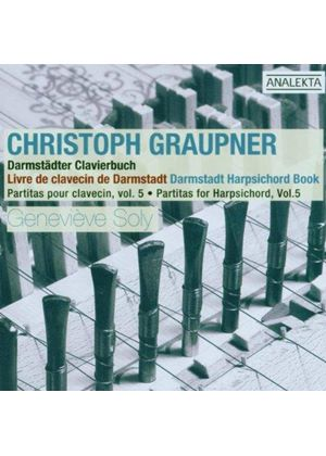 Graupner: Harpsichord Partitas, Vol 5