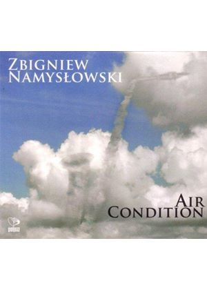 Zbigniew Namyslowski - Air Condition (Music CD)