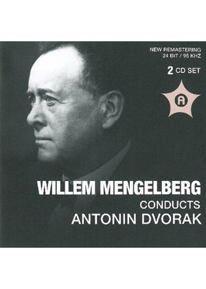 Willem Mengelberg conducts Antonin Dvorák (Music CD)