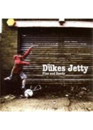 Dukes Jetty (The) - Fine And Dandy (Music CD)