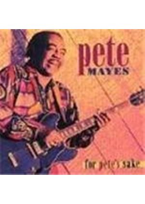 Texas Pete Mayes - For Pete's Sake