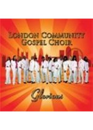 London Community Gospel Choir (The) - Glorious (Music CD)