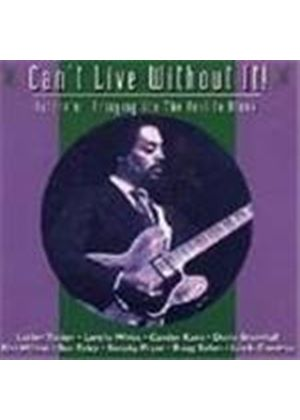 Various Artists - Can't Live Without It