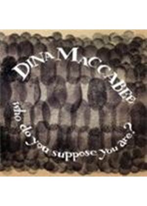 Dina Maccabbee - Who Do You Suppose You Are (Music CD)