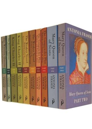History Kings and Queens Collection - 10 Books  - Antonia Fraser Collection (Including: The Gunpowder Plot, King Charles II, Mary Queen of Scots, The Warrior Queens, The Weaker Vessel)
