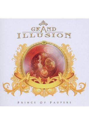 Grand Illusion - Prince of Paupers (Music CD)