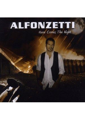 Alfonzetti - Here Comes The Night (Music CD)