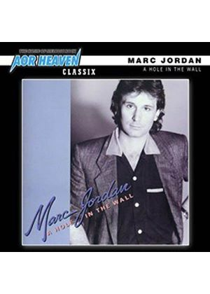 Marc Jordan - Hole in the Wall (Music CD)