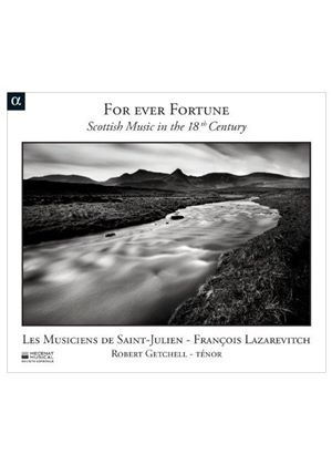 For ever Fortune: Scottish Music in the 18th Century (Music CD)