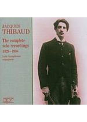 Jacques Thibaud - The Complete Solo Recordings 1929 - 36 (Music CD)