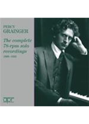 Percy Grainger - Complete 78rpm Solo Recordings (Music CD)