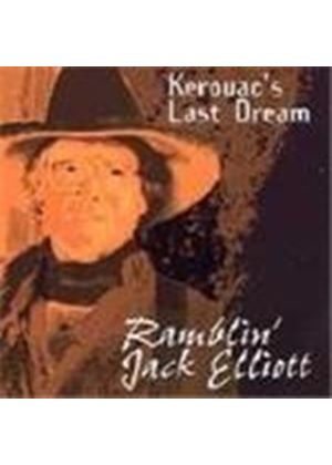 Ramblin' Jack Elliott - Kerouac's Last Dream