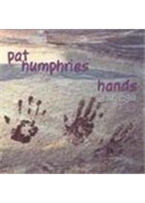 Pat Humphries - Hands