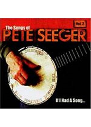 Various Artists - If I Had A Song: The Songs Of Pete Seeger Vol. 2 (Music CD)