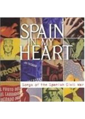 Various Artists - Spain In My Heart (Songs Of The Spanish Civil War)