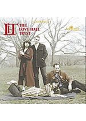 The Love Hall Tryst - Songs Of Misfortune (Music CD)