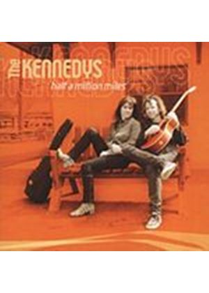 The Kennedys - Half A Million Miles (Music CD)