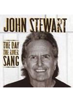 John Stewart - The Day The River Sang (Music CD)