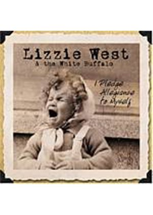 Lizzie West And The White Buffalo - I Pledge Allegiance To Myself (Music CD)