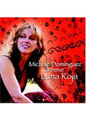 Michele Dominguez Greene - Luna Roja (Music CD)