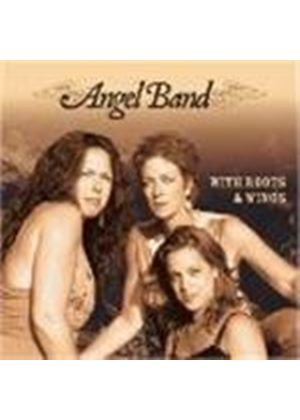 Angel Band - With Roots And Wings