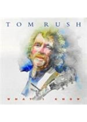 Tom Rush - What I Know (Music CD)