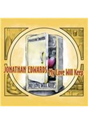 Jonathan Edwards - My Love Will Keep (Music CD)