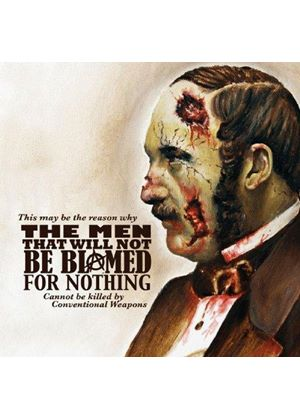Men That Will Not Be Blamed For Nothing (The) - This May Be The Reason Why The Men That Will Not Be Blamed For Nothing Cannot Be Killed By Conventional (Music CD)
