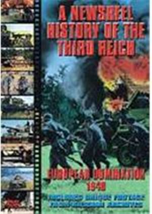 Newsreel History Of The Third Reich - European Domination