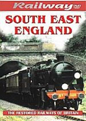 Railways Restored - South East England