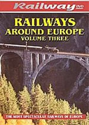 Railways Around Europe - Vol. 3
