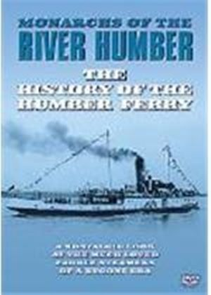 History Of The Humber Ferry - Monarchs Of the River Humber