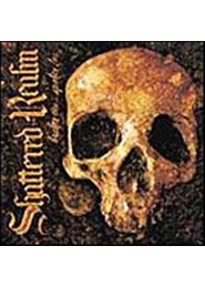 Shattered Realm - From The Dead End Blocks Where Life Means Nothing (Music CD)