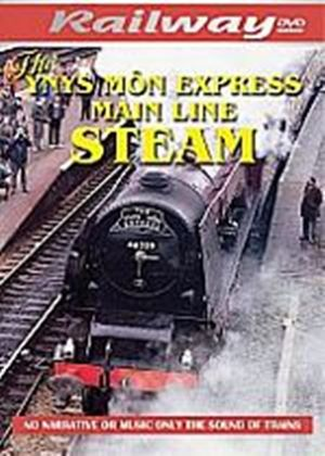Ynys Mon Express Main Line Steam, The