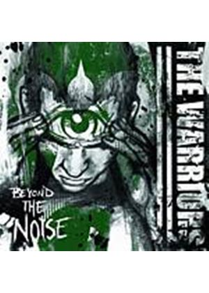 Warriors  The - The Warriors - Beyond The Noise (Music CD)