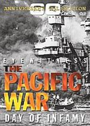 Eyewtiness - The Pacific War: Day Of Infamy