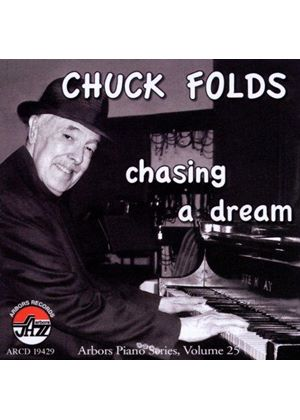 Chuck Folds - Chasing a Dream (Music CD)