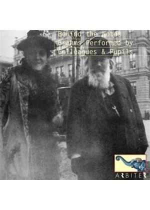 Behind the Notes: Brahms Performed by Colleagues and Pupils (Music CD)