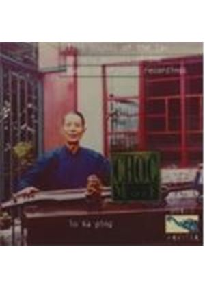 Ka Ping Lo - Lost Sounds Of The Tao (Chinese Masters Of The Guqin In Historic Recordings)