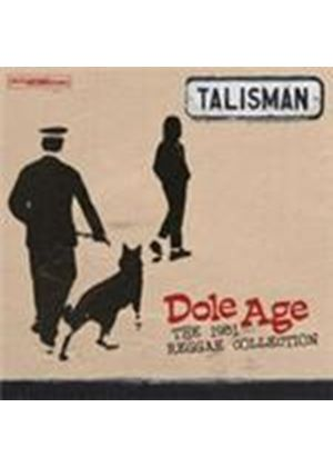 Talisman - Dole Age (The 1981 Reggae Collection) (Music CD)