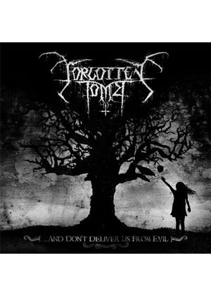 Forgotten Tomb - ...And Do Not Deliver Us From Evil (Music CD)