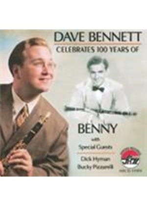 Dave Bennett - Celebrates 100 Years Of Benny (Music CD)