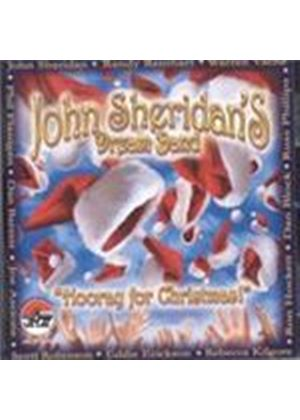 John Sheridan Dream Band (The) - Hooray For Christmas (Music CD)