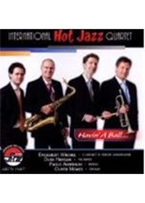 International Hot Jazz Quartet - Havin' A Ball (Music CD)