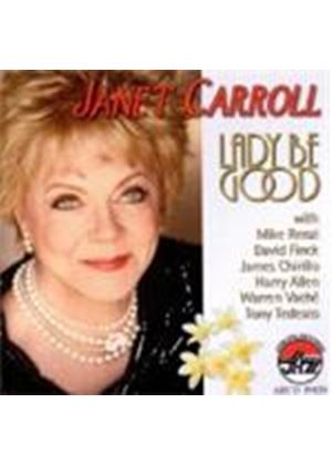 Janet Carroll - Lady Be Good (Music CD)