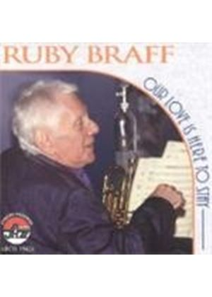 Ruby Braff - Our Love Is Here To Stay (Music CD)