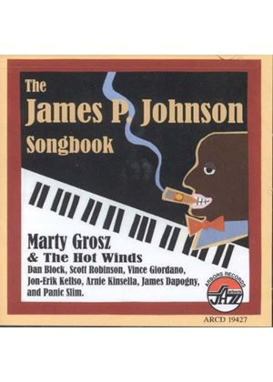 Grosz - The James P. Johnson Songbook (Music CD)
